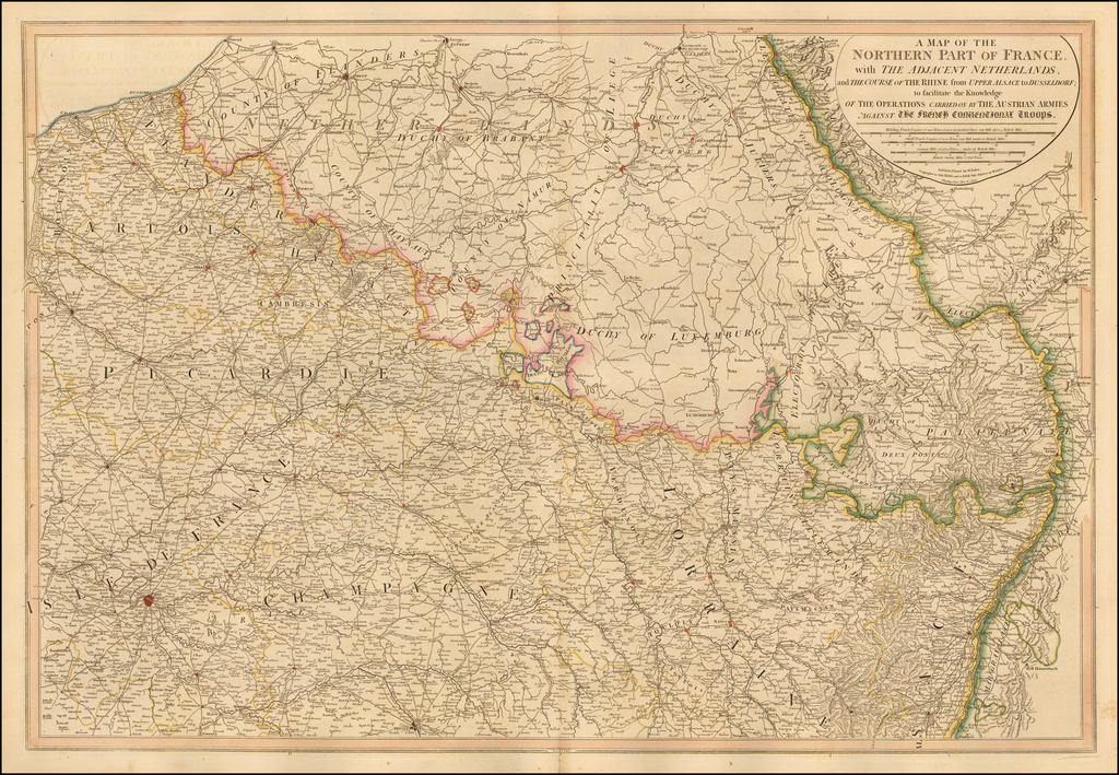 A Map of the Northern Part of France, with The Adjacent Netherlands, and the Course of the Rhine from Upper Alsace to Dusseldorf; to facilitate the Knowledge of the Operations Carried on by The Austrian Armies against The French Conventional Troops By William Faden