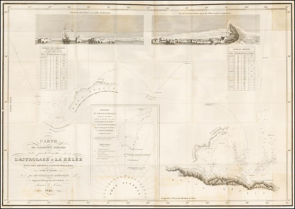 Carte des Explorations Executees par les Corvettes L'Astrolabe et La Zelee Dans Les Regions Circum-Polaires... By Clement Adrien Vincendon Dumoulin