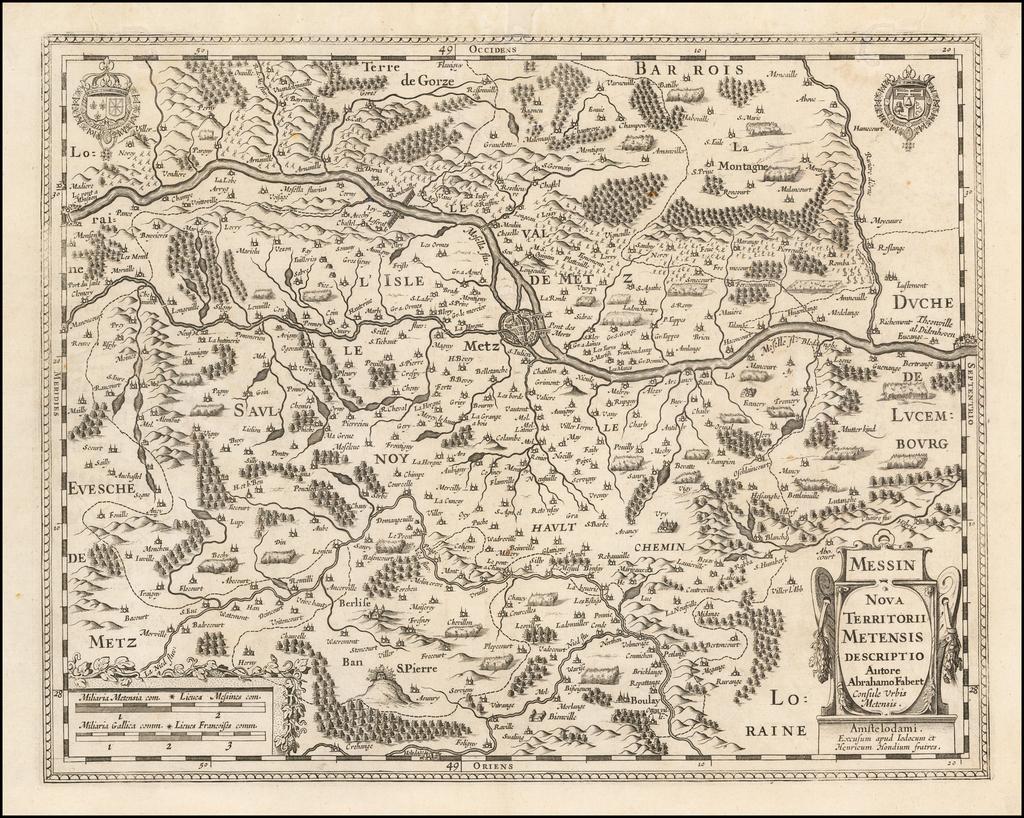 Messin  Nova Territorii Metensis Descriptio Autore Abrahamo Fabert Consule Urbis Metensis . . .  By Jodocus Hondius  &  Henricus Hondius