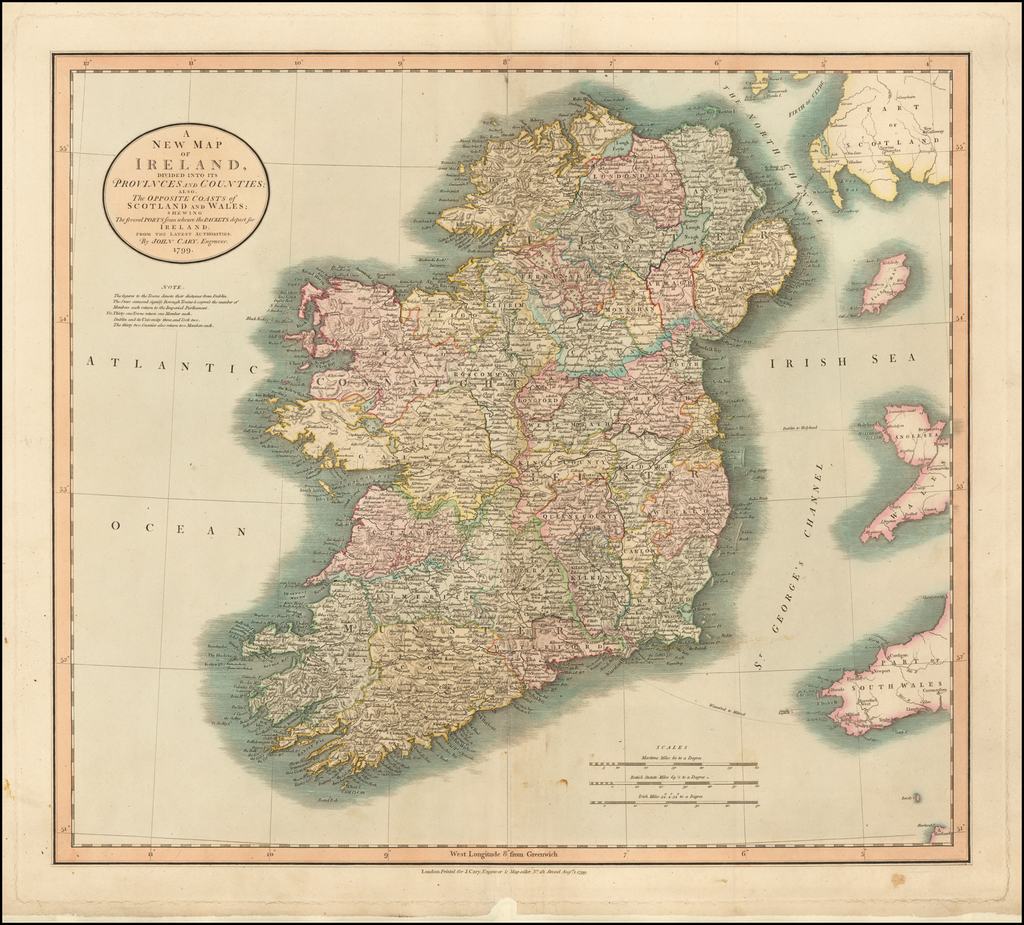 A New Map of Ireland, Divided into its Provinces and Counties; Also the Opposite Coasts . . .  Shewing The Several Ports from whence the Packets depart for Ireland . . .  1799 By John Cary