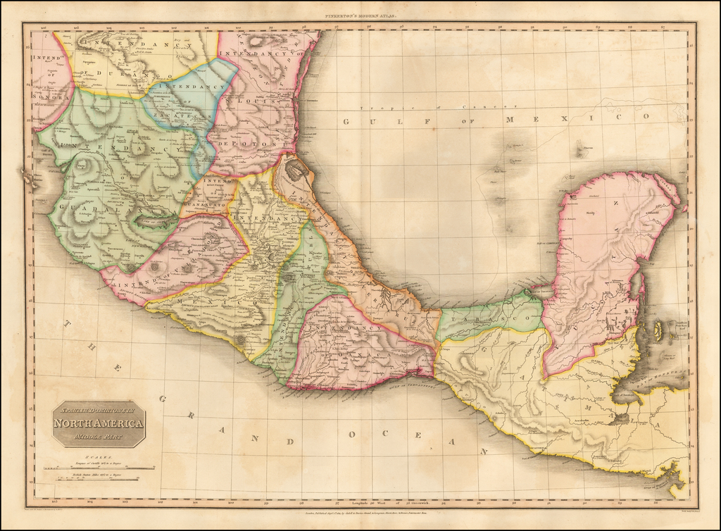 Spanish Dominions In North America  Middle Part  (Mexico & Yucatan) By John Pinkerton