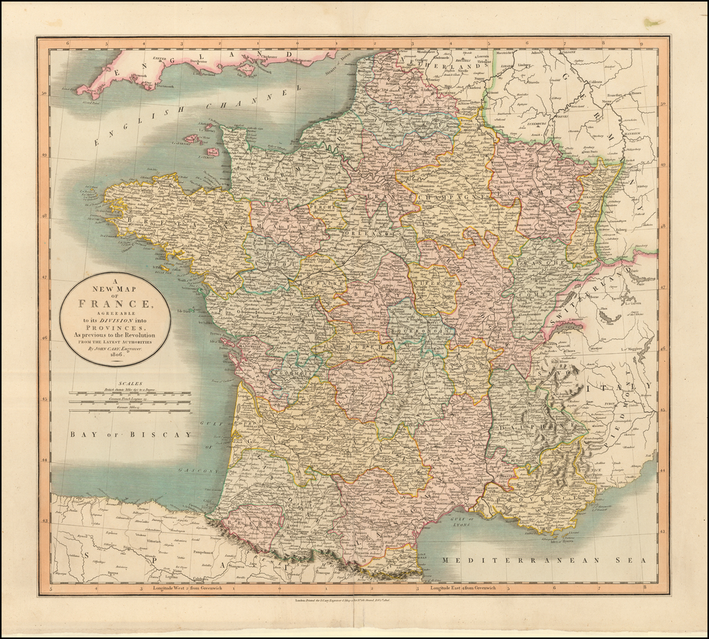 A New Map of France, Agreeable to its Division into Provinces, As Previous To The Revolution . . .  1806 By John Cary