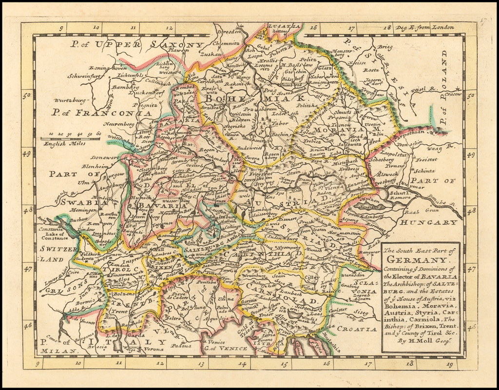 The South East Part of Germany.  Containing ye Dominions of the Electors of Bavaria, The Archbishop of Saltzburg, and the Estates of ye House of Austria, viz Bohemia, Moravia, Austria, Styria, Carinthia, Carniola.  The Bishop of Brixen,  Trent and ye County of Tirol, &c. By Herman Moll