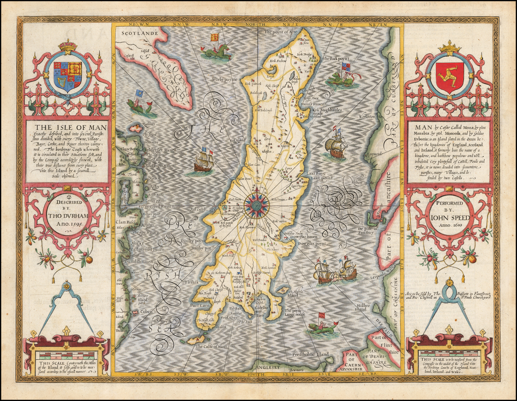 Isle of Man Exactly described, and the several Parish:shes divided, with every Towne, Village, Bay, Creke, and River therein conteyned . . . 1595 By John Speed