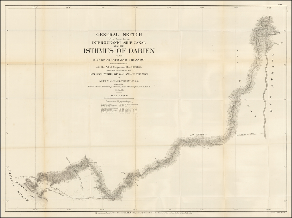 General Sketch of the Survey for an Interoceanic Ship Canal near the Isthmus of Darien via the Rivers Atrato and Truando made in accordance with the Act of Congress of March 3rd 1857 . . .  By Bowen & Co.