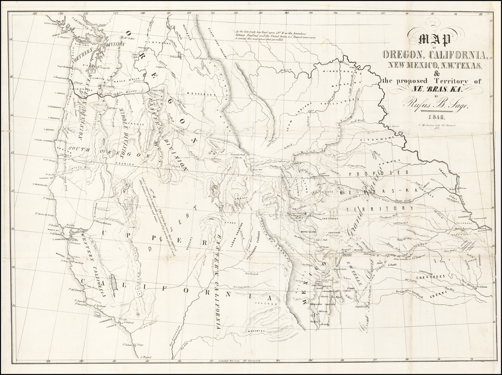 Map of Oregon, California, New Mexico, N.W. Texas & the proposed Territory of Ne-bras-ka.  By Rufus B. Sage.  1846 (with book) By Rufus Sage