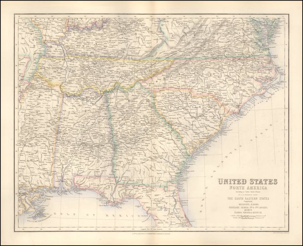 United States  North America According to Calvin Smith & Tanner . . . The South Eastern States . . . . By Archibald Fullarton & Co.