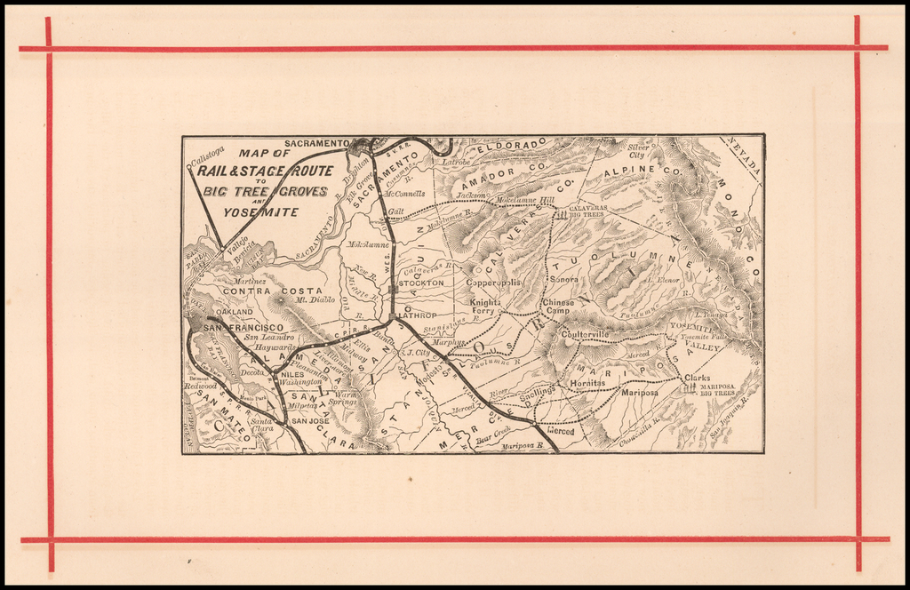 Map of Rail & Stage Route To Big Tree Groves and Yosemite By Anonymous