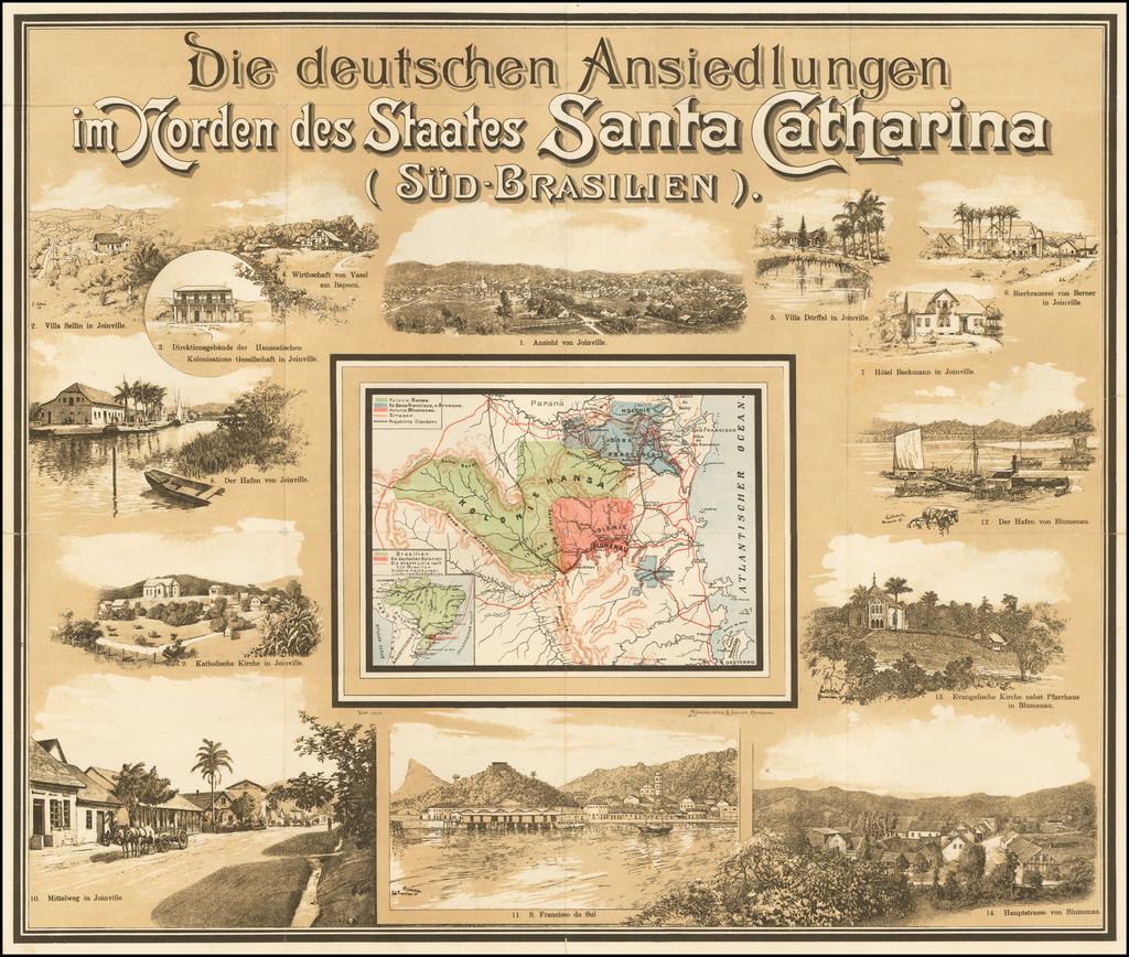 (Joinville Promotional Broadsheet) Die deutschen Ansiedlungen im Norden des Staates Santa Catharina (Sud-Brasilien)   By Muhlmeister & Johler