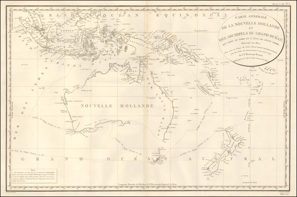 Carte Generale de la Nouvelle Hollande et des Archipels Du Grand Ocean, qui sont au norde et a l'est de cette terre;   Dressee, en 1807, Pour servir au Voyage du Contre-Amiral Bruny Dentrecasteaux, fait, Par Ordre du Gouvernement, en 1791, 1792 et 1793; Par C.F. Beautemps-Beaupre . . .  By Depot de la Marine / Antoine Brun D'Entrecasteaux