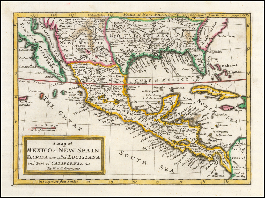 A Map of Mexico or New Spain, Florida now called Louisiana and Part of California &c. By H. Moll Geographer By Herman Moll