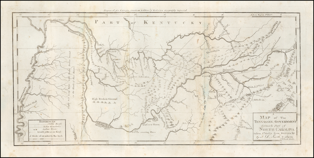 A Map of The Tennassee Government formerly Part of North Carolina taken Chiefly from Surveys By Gen.l D. Smith & others. J.T. Scott Sculp. By Mathew Carey