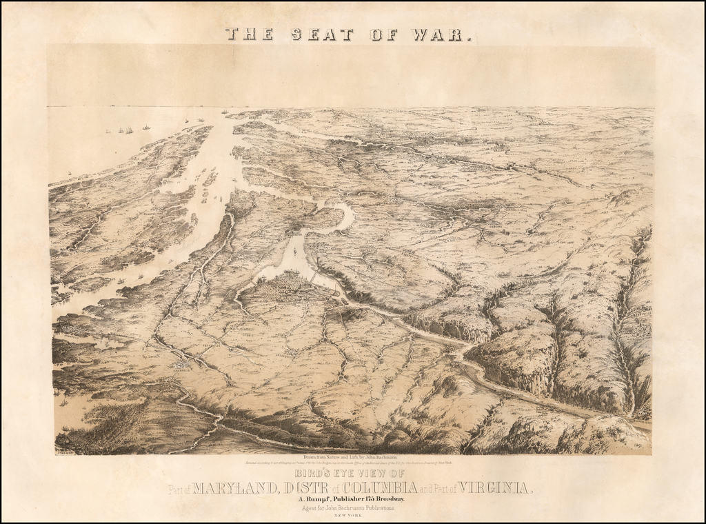 The Seat of War.  Bird's Eye View of Part of Maryland, Distr of Columbia and Part of Virginia. By John Bachmann