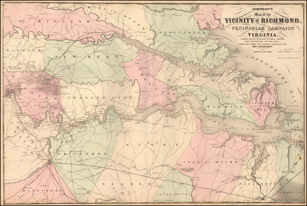 Johnson's Map of the Vicinity of Richmond, Peninsular Campaign in Virginia.  Showing also the interesting localities along the James, Chickahominy and York Rivers. . . By Benjamin P Ward  &  Alvin Jewett Johnson