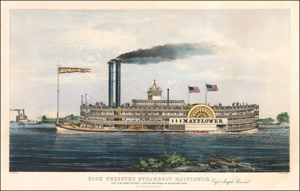 High Pressure Steamboat Mayflower First Class Steam Packet Between St. Louis and New Orleans on the Mississippi River.   By Nathaniel Currier