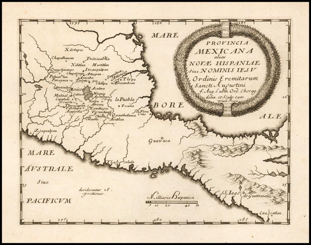 Provincia Mexicana alias Novae Hispaniae Sive Nominis Iesu Ordinus Eremitarum Sancti Augustini f. Aug. Lubin Ord. Chorog. delin et Sculp cum privil Regis By