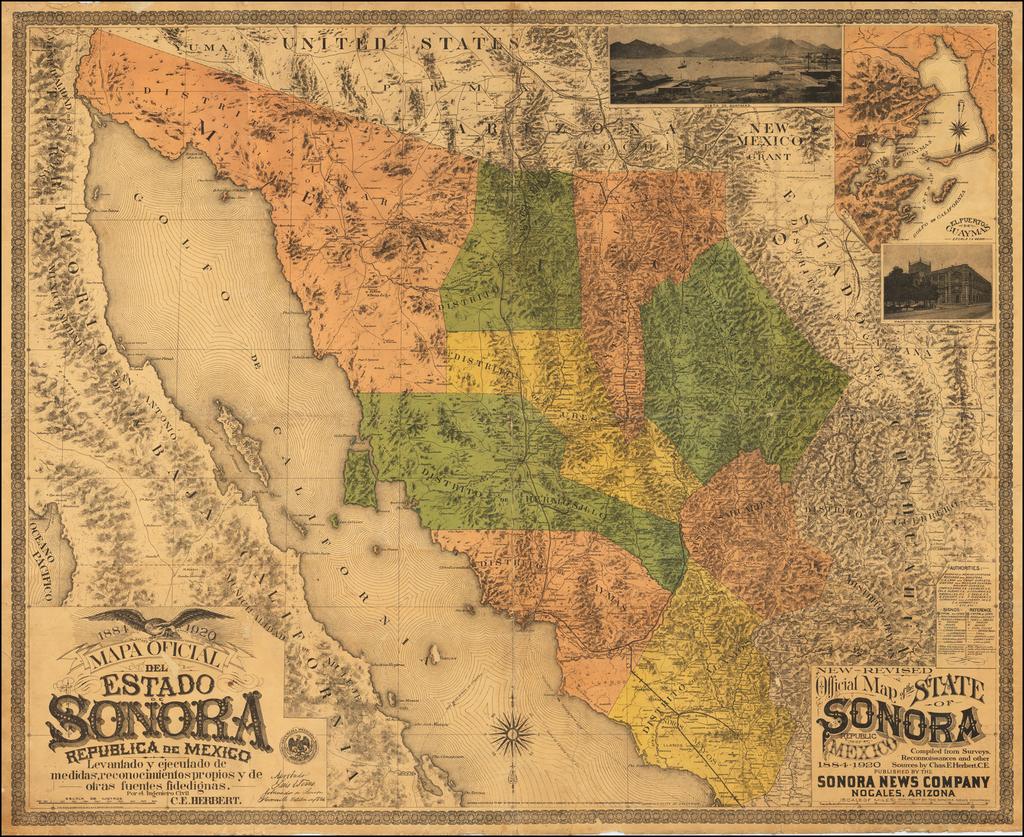 1884 Mapa oficial del estado de Sonora República de México levantado y ejecutado de medidas, reconocimientos proprios y de otras fuentes fidedignas. Por el Ingeniero Civil C. E. Herbert . . .   By Charles E. Herbert