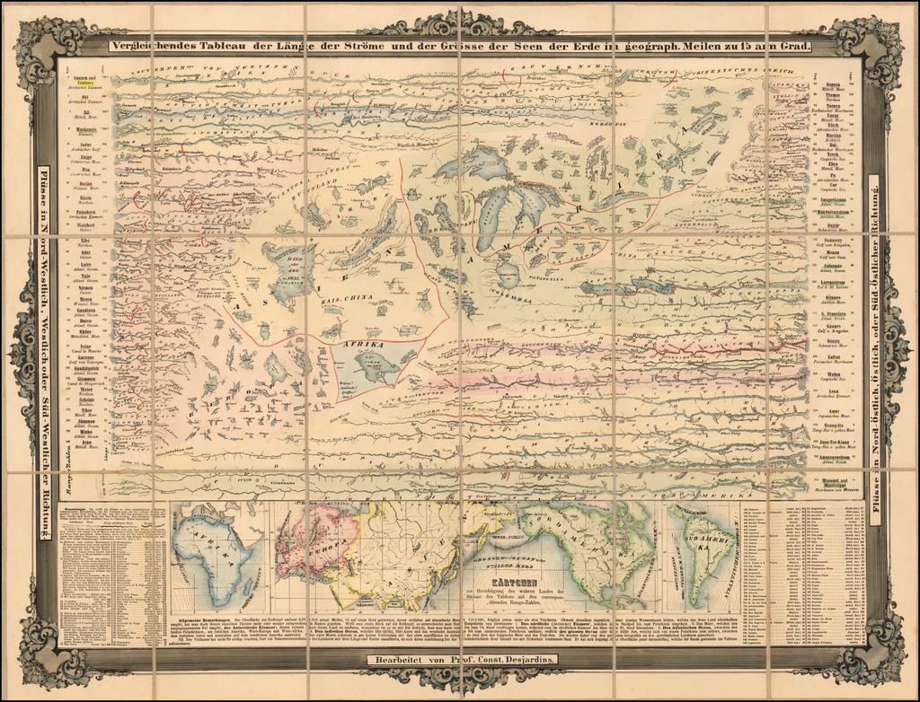 Vergleichendes Tableau der Lange der Strome und der Grosse der Seen der Erde in geograph.  Meilen zu 15 am Grad. By Constantin Desjardins