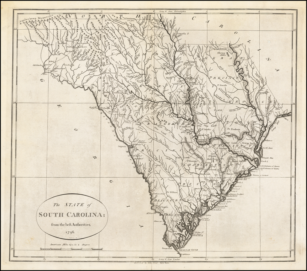 The State of South Carolina:  from the best Authorities.  1796. By John Reid