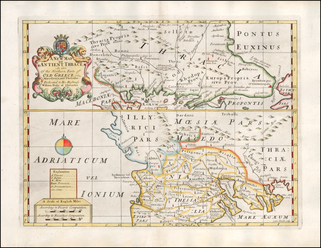 A New Map of Antient Thrace, as also of the Northern Parts of Old Greece, viz Macedonia, and Thessalia.. Dedicated to his Highness William Duke of Glocester By Edward Wells