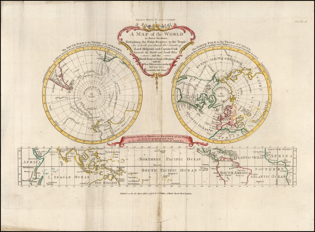 A Map of the World in Three Sections; Describing the Polar Regions to the Tropics In which are traced the Tracts of Lord Mulgrave and Captain Cook Towards the North and South Poles and the Torrid Zone or Tropical Regions with the New Discoveries in the South Sea; accurately laid down By Frederic Hervey