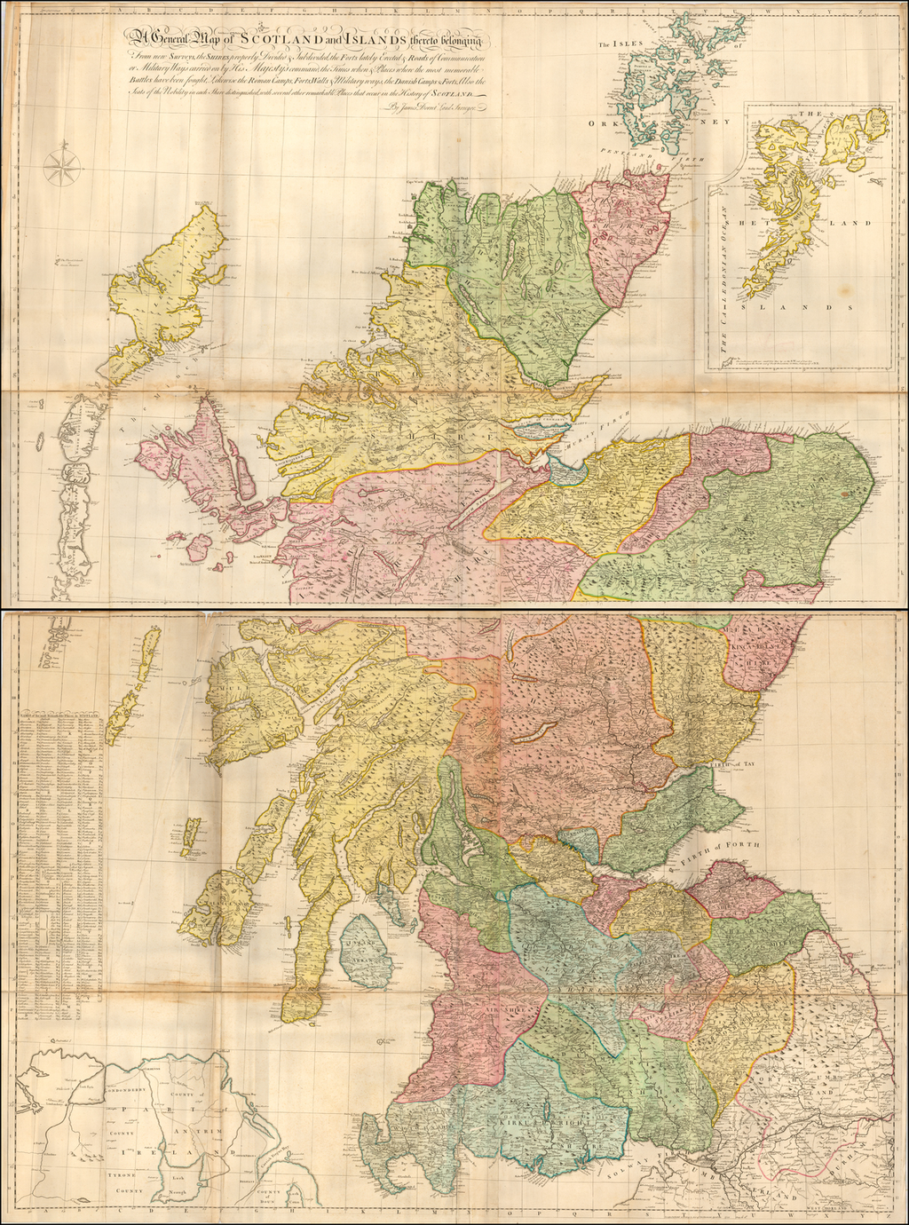 A General Map of Scotland and Islands thereto belonging From new Surveys, the Shires properly Divided & Subdivided, the Forts lately Erected & Roads of Communication or Military Ways carried on by His Majesty's command, the Times when & Places where the most memorable Battles have been fought, Likewise the Roman Camps, Forts, Walls, & Military Ways, the Danish Camps & Forts, Also the Seats of Nobility in each Shire distinguished, with several other remarkable Places that occur in the History of Scotland. By James Dorret