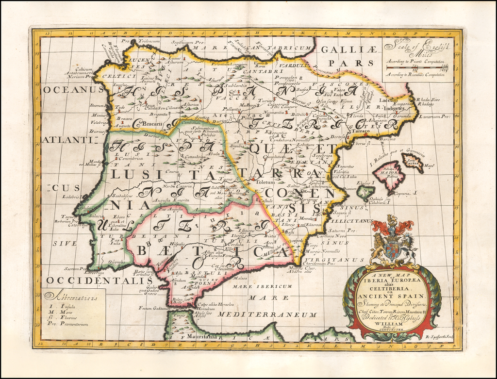 A New Map of Iberia Europaea alias Celtiberia or Ancient Spain. Shewing its Principal Divisions and Cheife Cities, Towns, Rivers, Mountains, &c. By Edward Wells