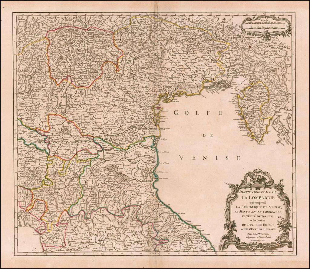 Partie Orientale De La Lombardie qui comprend La Republique de Venise, Le Mantouan, Lae Cremonese, L'Eveche d'Trente, et les Confins du Duche de Toscane, et de L'Etat de L'Eglise . . . 1750 By Gilles Robert de Vaugondy
