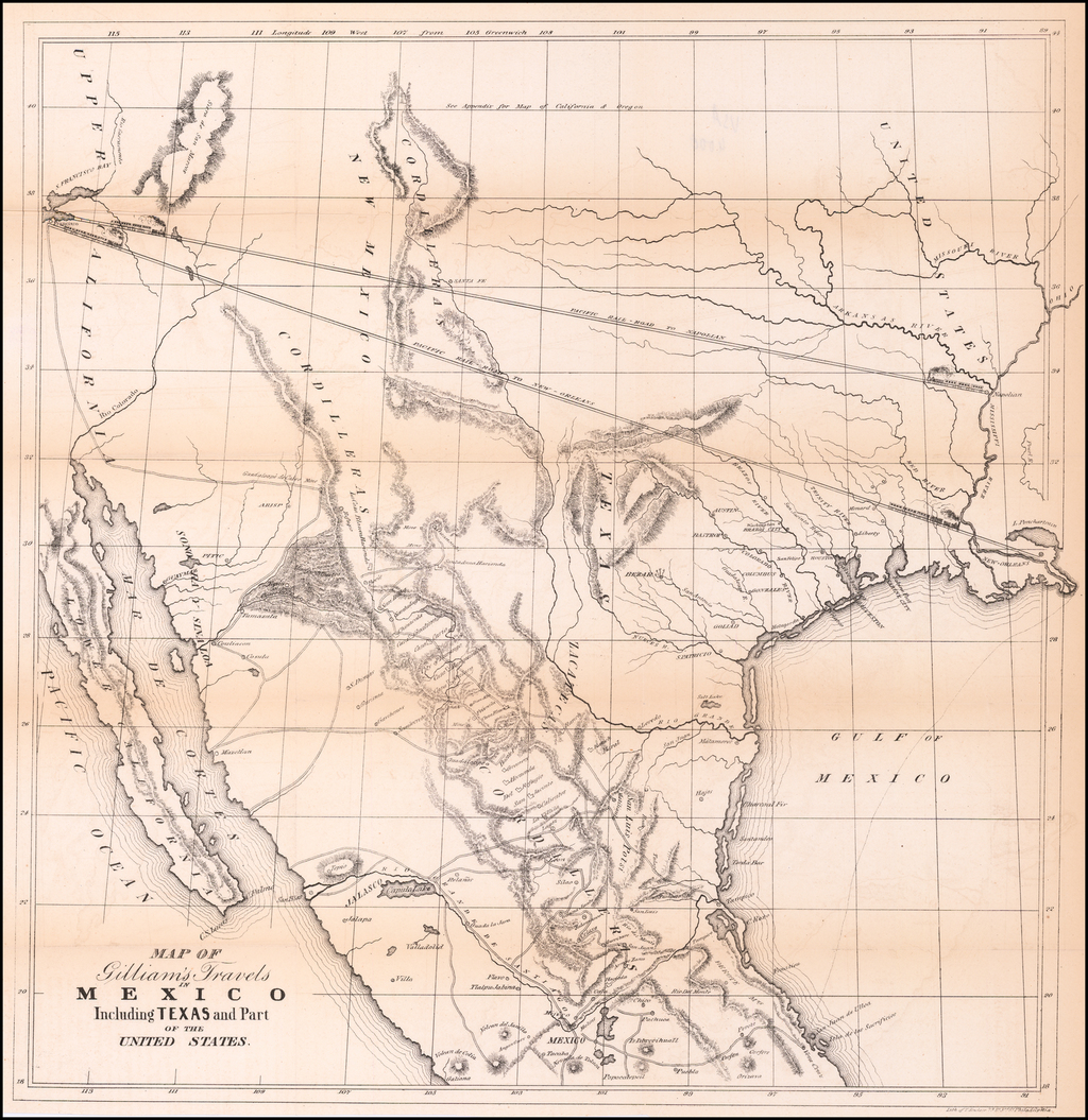 Map of Gilliam's Travels in Mexico Including Texas and Part of the United States By Albert Gilliam