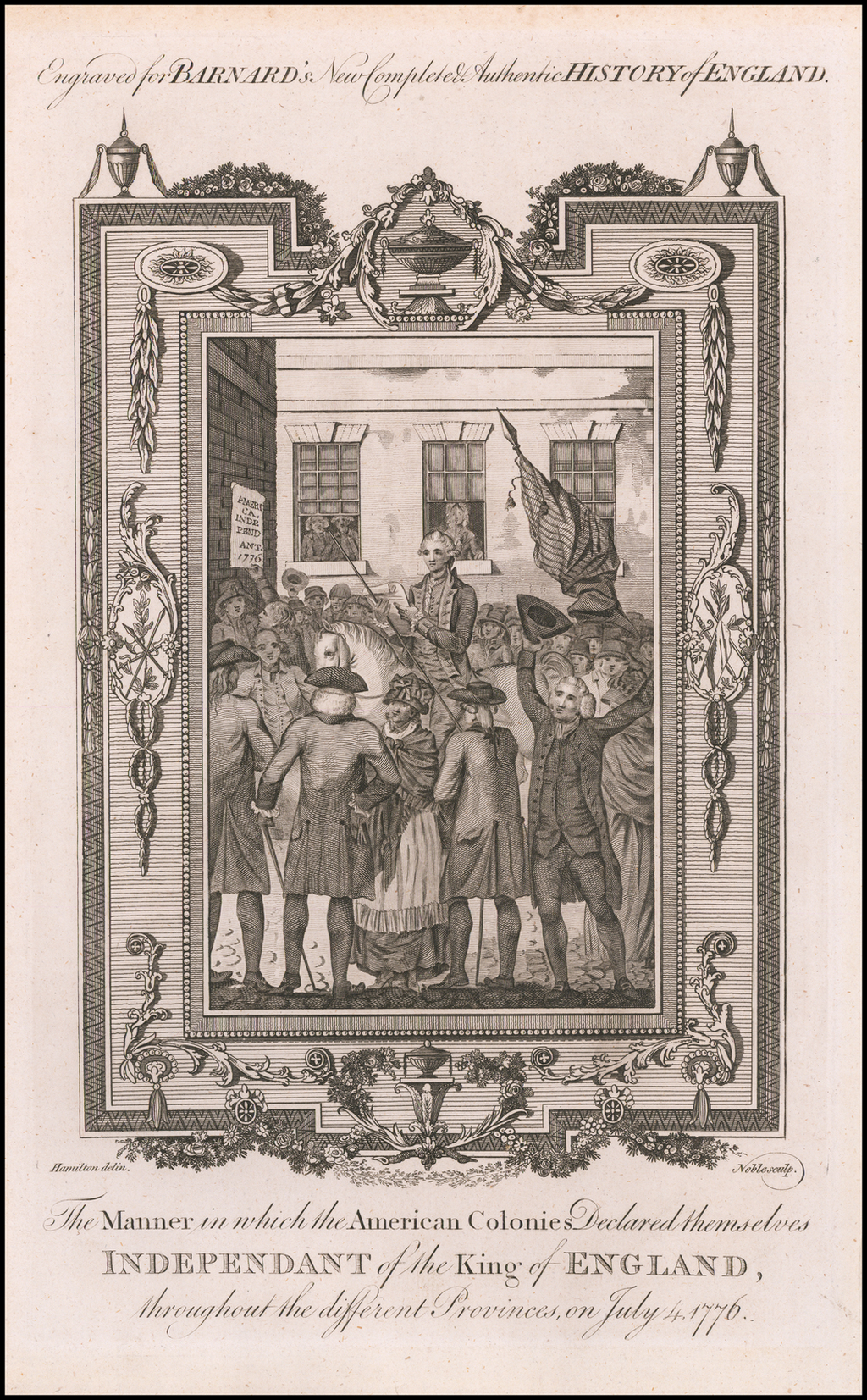 The Manner in which the American Colonies Declared themselves Independant of the King of England, throughout the different Provinces, on July 4, 1776 By Edward Barnard