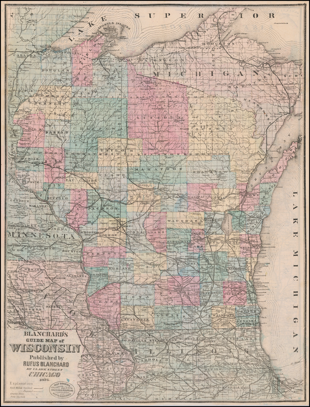 (Wisconsin and Michigan Maps)  Blanchard's Guide Map of Wisconsin Published by Rufus Blanchard . . . 1876 (with Blanchard Michigan on the verso!) By Rufus Blanchard