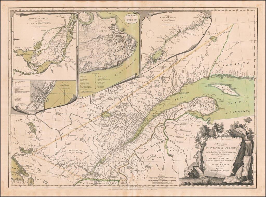 A New Map of the Province of Quebec, According to the Royal Proclamation, of the 7th of October, 1763, from the French Surveys Connected with those Made after the War by Captain Carver, and others in His Majesty's Service By Robert Sayer  &  John Bennett
