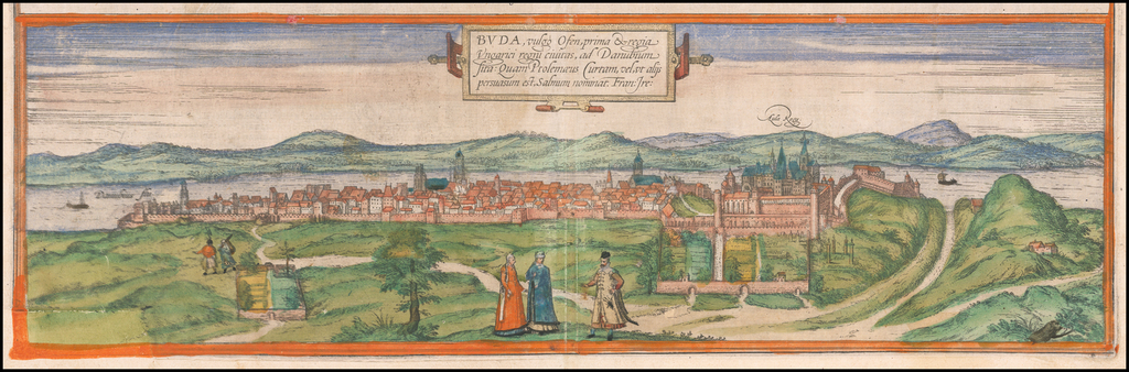 Buda, vulgo Ofen, prima & regia Ungaria regni civitas. . .  By Georg Braun  &  Frans Hogenberg