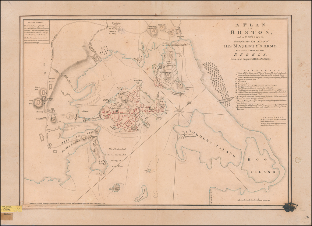 A Plan of Boston, and its Environs, shewing the true Situation of His Majesty's Army.  And also those of the Rebels.  Drawn by an Engineer at Boston. Octr. 1775. By Andrew Dury / Richard Williams