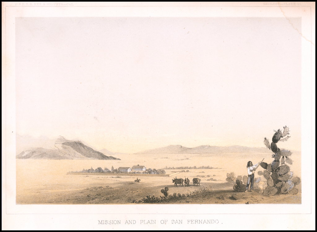 Mission and Plain of San Fernando (Los Angeles County) By U.S. Pacific RR Survey