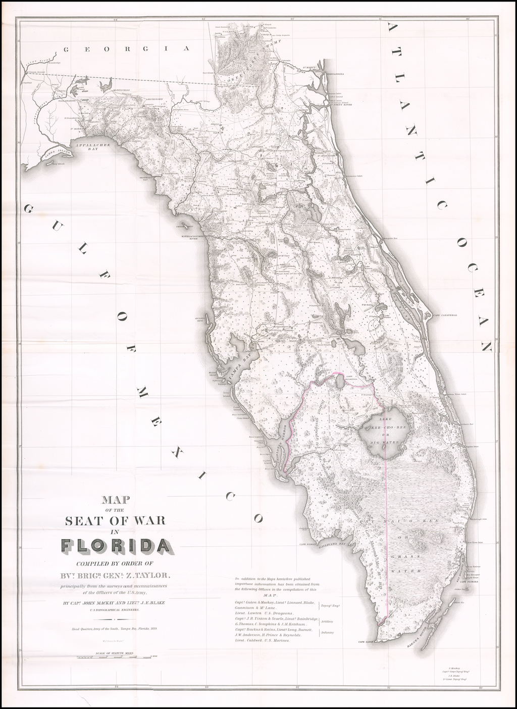 Map of the Seat of War in Florida Compiled by Order of Brvt. Brig. Genl. Z. Taylor . . . 1839 By United States Bureau of Topographical Engineers