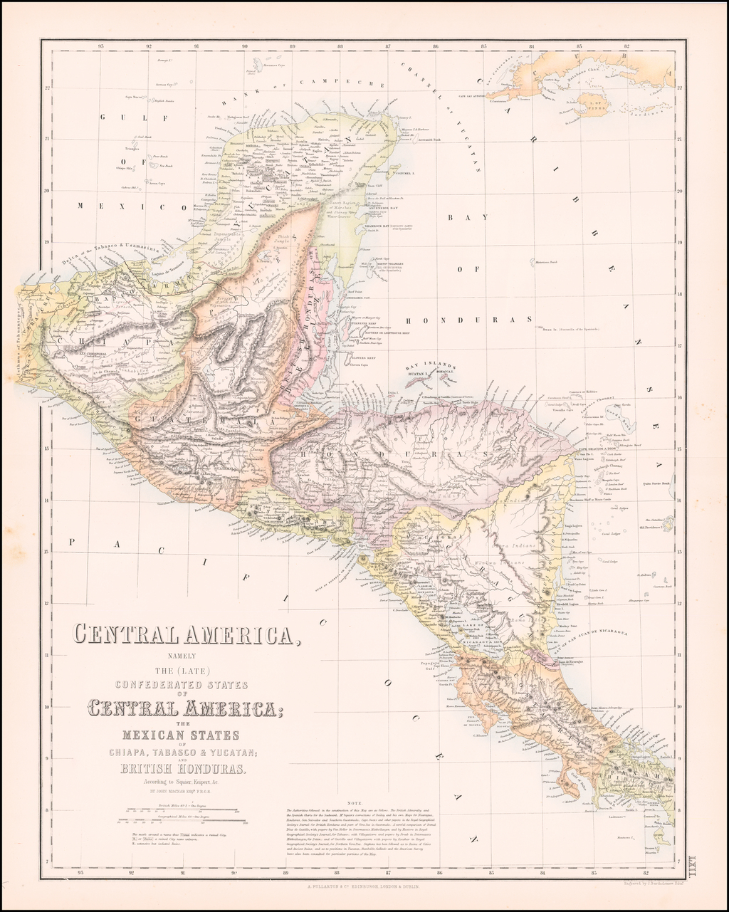 Central America, Namely The (Late) Confederate States of Central America; The Mexican States Chiapa, Tabasco & Yucatan; And British Honduras.  According to Squier, Keipert &c. By Archibald Fullarton & Co.