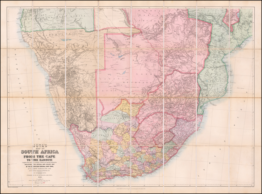Juta's Map of South Africa From The Cape To The Zambesi  Compiled from the best available Colonial and Imperial Information Including The Official Cape Colony Map By The Surveyor General, Cape Town, Dr. T. Hahn's Darmaraland, and E.C. Selous' Journals & Sketches.  New and Revised Edition . . . 1902 By J.C. Juta / Edward Stanford