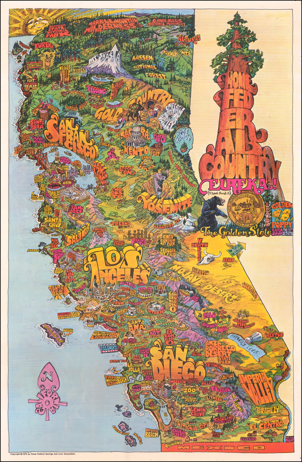 Home Federal Country. Eureka! The Golden State. California. By Darrel Millsap