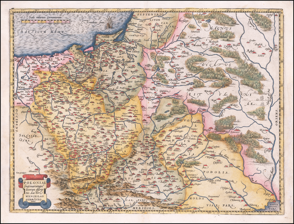 Poloniae Finitimarumque locorum descriptio Auctore Wencelslao Godreccio  By Abraham Ortelius