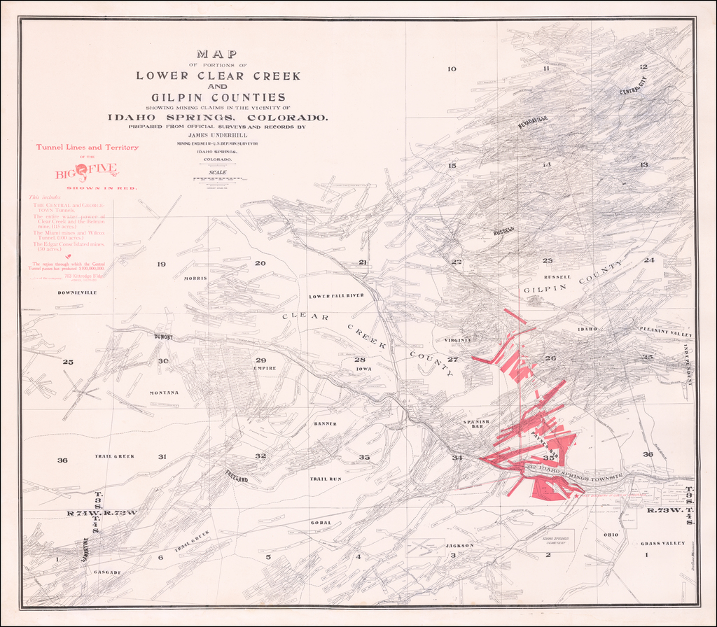 Map of Portions of Lower Clear Creek and Gilpin Counties Showing Mining Claims in the Vicinity of Idaho Springs, Colorado.  Prepared From Official Surveys and Records By James Underhill Mining Engineer -- U.S. Dep. Min. Surveyor  Idaho Springs, Colorado By James Underhill