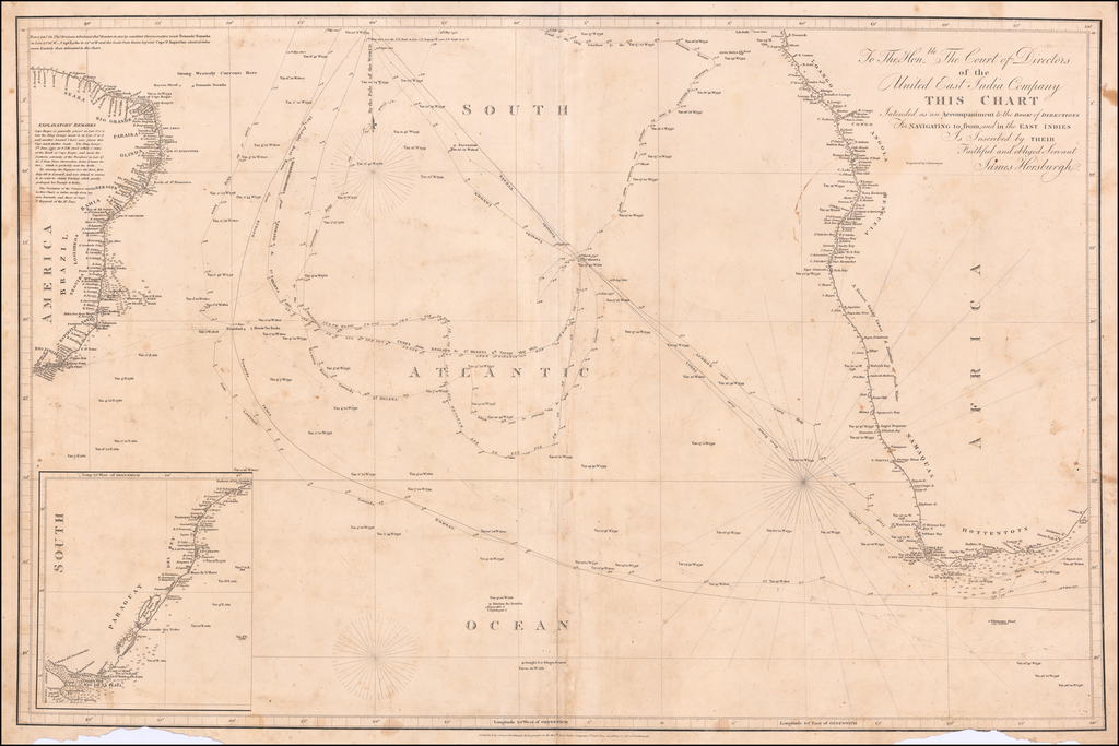 [South Atlantic Ocean] To The Honble. The Court of Directors of the United East India Company This Chart Intended as an Accompaniment to the Book of Directions For Navigating to, from, and in the East Indies Is Inscribed by Their Faithful and obliged Servant James Horsburgh By James Horsburgh