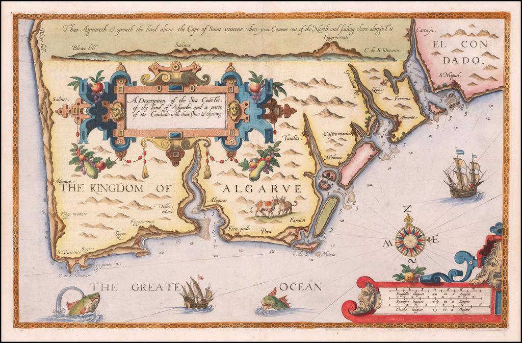 A Description of the Sea Coastes of theland of Algarve and a parte of the Condado with their shew & opening By Lucas Janszoon Waghenaer