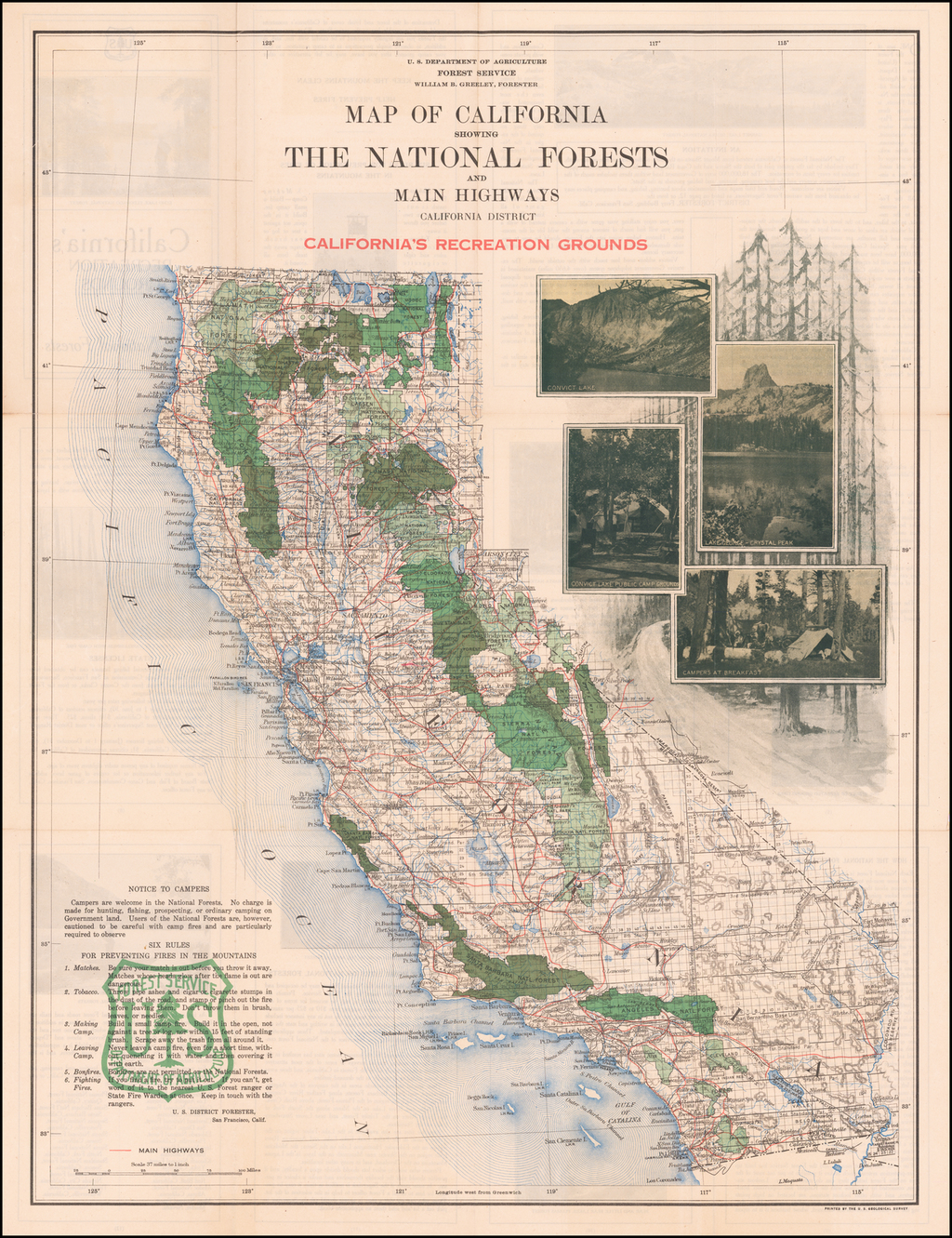 Map of California Showing The National Forests and Main Highways  -- California District --. California's Recreational Grounds By United States Forest Service