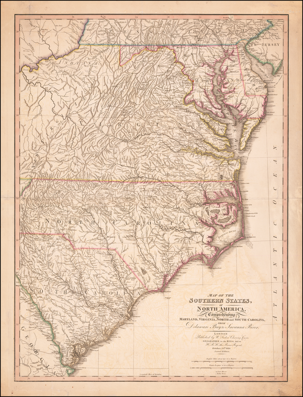 Map of the Southern States, of North America, Comprehending Maryland, Virginia, North and South Carolina, From Delaware Bay to Savanna River. . . . October 25th, 1814. . . . By William Faden