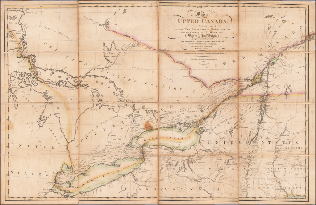 Map of Upper Canada, describing all the New Settlements, Townships, &c. with the Counties Adjacent, from Quebec to Lake Huron.  Compiled at the Request of His Excellency Major General John G. Simcoe,  First Lieutenant Governor.  By David William Smyth Esqr. Surveyor General.  With additions and corrections from Holland's three sheet map. . . . 1813 By Prior & Dunning