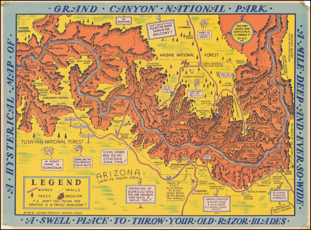 A Hysterical Map Of Grand Canyon National Park -- A Mile Deep And Ever So Wide -- Where Mother Nature Started From Scratch By Lindgren Brothers