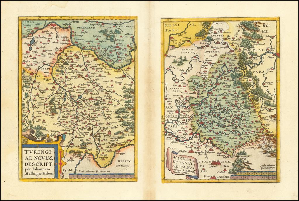 Turingiae Noviss Descript. Per Iohannem Mellinger Halens [with] Misniae et Lustaiae Tabula Descripta a. M Bartholomeao Sculteto Gorlit. By Abraham Ortelius