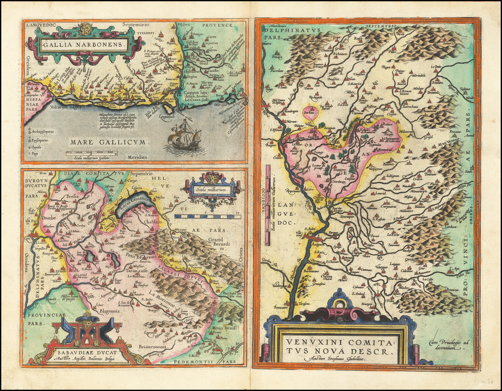 Gallia Narbonens  [on sheet with] Savaudiae Ducat. [on sheet with] Venuxini Comitatus Descr. By Abraham Ortelius