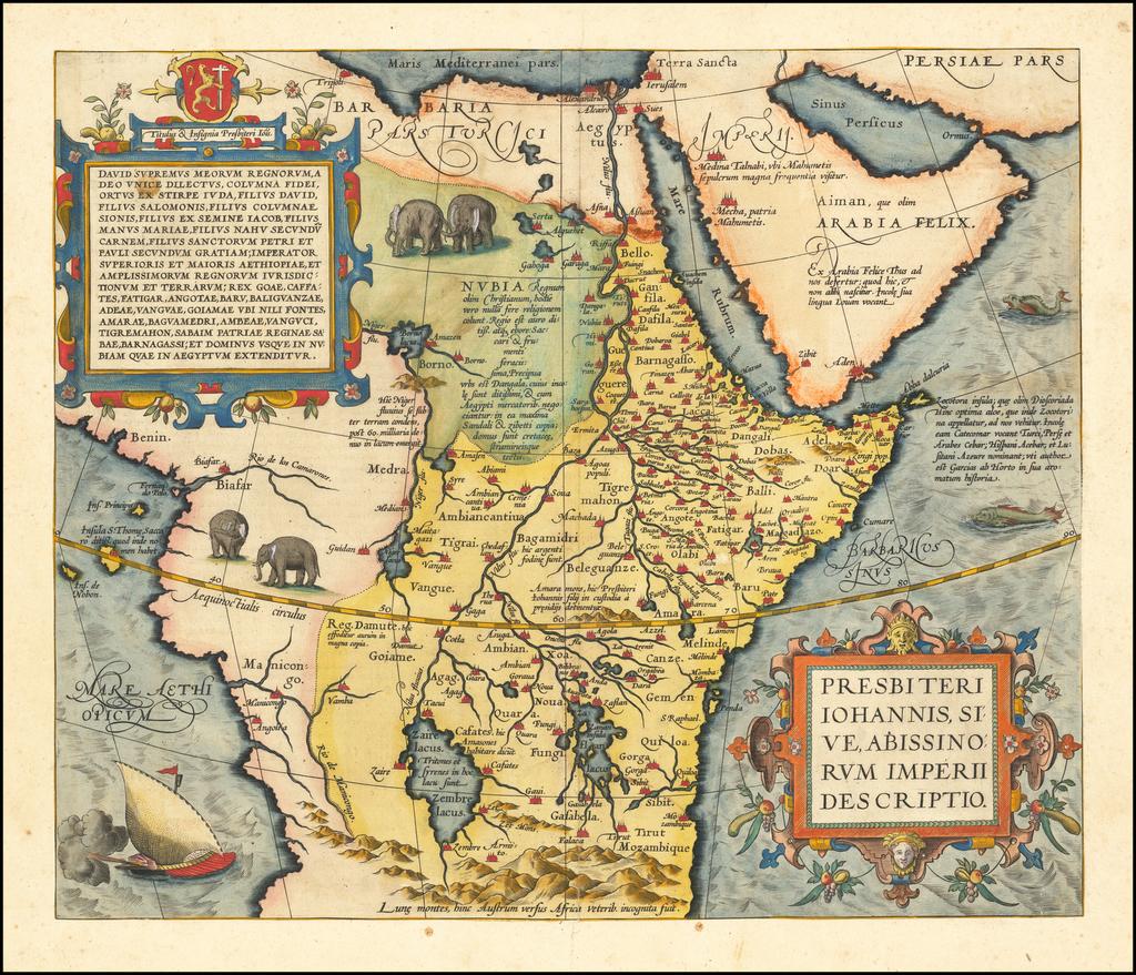 Presbiteri Iohannis, Sive, Abissinorum Imperii Descriptio By Abraham Ortelius